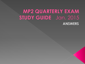 MP2 QUARTERLY EXAM STUDY GUIDE