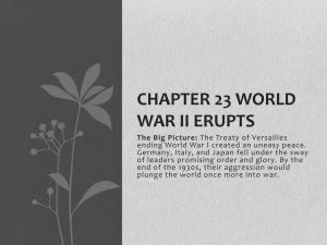 Chapter 23 World War II Erupts Main Idea