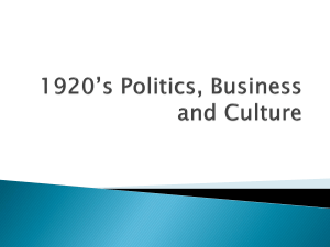 1920's Politics, Business and Culture