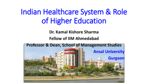 Indian Healthcare System & Role of Higher Education