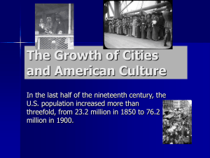 The Growth of Cities and American Culture