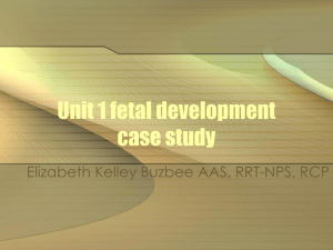 Unit 1 fetal development case study