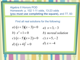 Completing the Square/Quadratic Formula