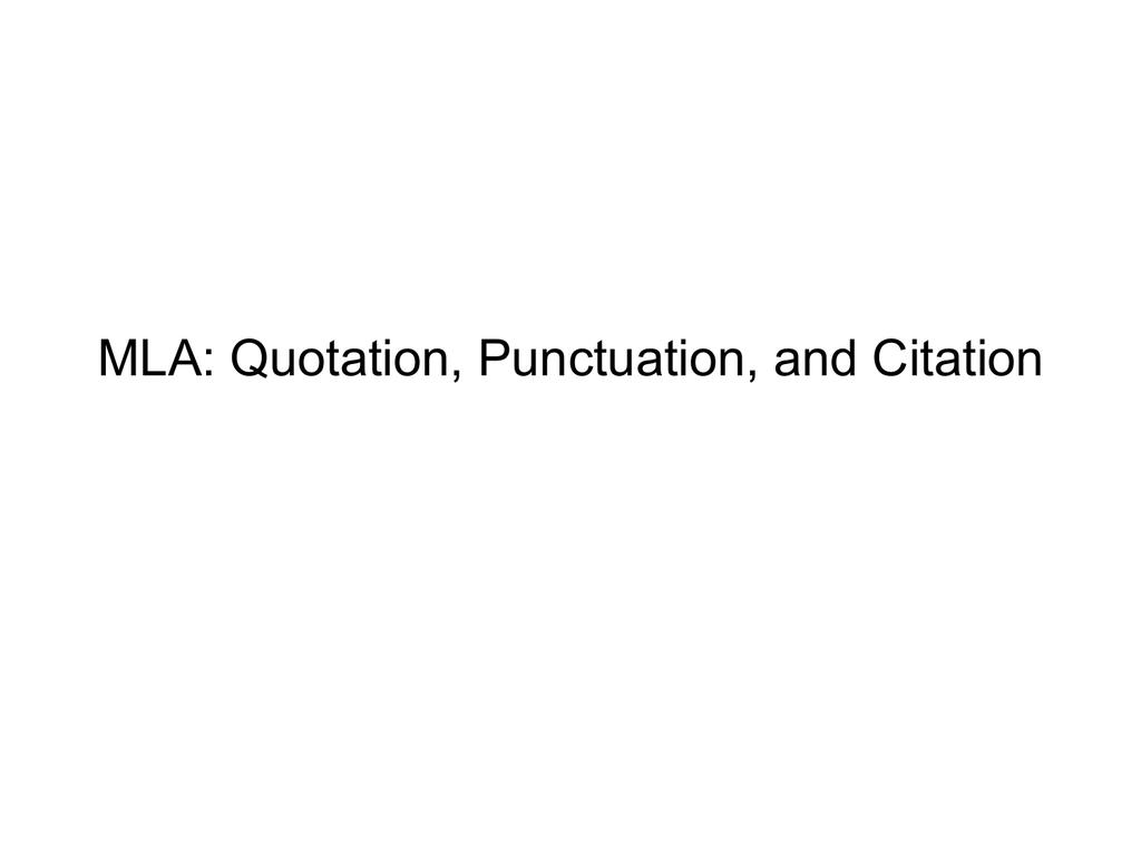 Mla Quotation Punctuation And Mla Citation