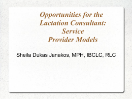 Opportunities for the Lactation Consultant: Service Provider Models