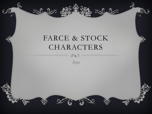 Farce & Stock characters