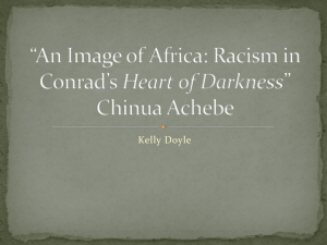 *An Image of Arica: Racism in Conrad*s Heart of Darkness* Chinua