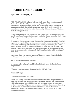 harrison bergeron versus 2081 essay The short story 'harrison bergeron', written by kurt vonnegurt jrand the novel 'the giver' by lois lowry both share a theme of forced equality, and how foolish and difficult it.