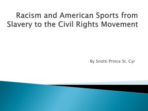 Racism and American Sports from Slavery to the Civil Rights