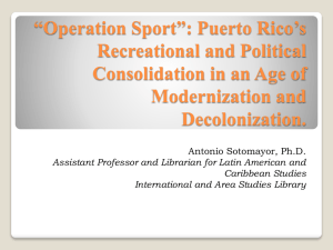 *Operation Sport*: Puerto Rico*s Recreational and Political