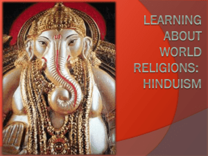 Learning About World Religions : Hinduism
