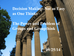 Decision Making: Not as Easy as One Thinks