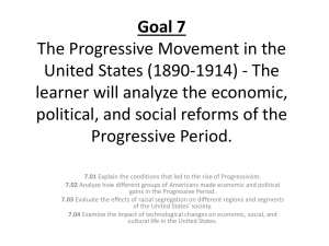 Goal 7 The Progressive Movement in the United States (1890