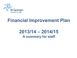 Financial Improvement Plan 2013/14 * 2014/15 A summary for staff