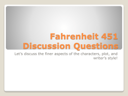 fahrenheit 451 part 1 questions and answers Henry iv, part 1 henry v henry viii home → sparknotes → literature study guides → fahrenheit 451 → study questions fahrenheit 451 ray bradbury.