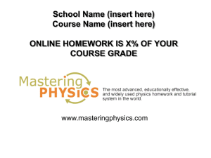 Features of MasteringPhysics