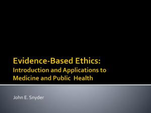Evidence-Based Ethics: Applications to Medicine and Public Health