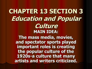 CHAPTER 13 SECTION 3 Education and Popular Culture MAIN