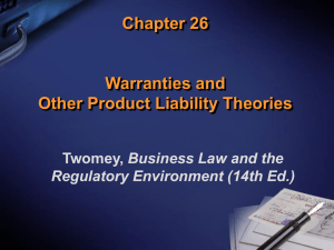 Chapter 26 Warranties and Other Product Liability Theories