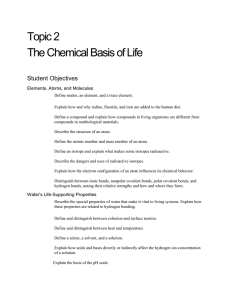 Topic 2 The Chemical Basis of Life Student Objectives Elements