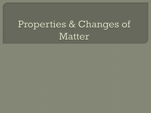 Properties & Changes of Matter