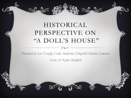 Historical perspective on *a doll*s house* - GhnassiaEngl231-01