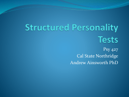 Structured Personality Tests - California State University, Northridge