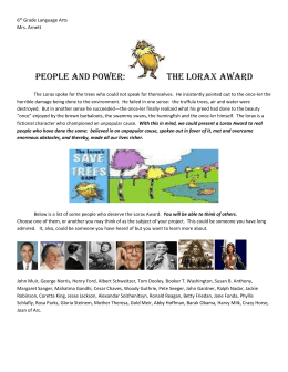 6th Grade Language Arts Mrs. Arnett People and power: The Lorax