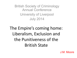 The Empire*s coming home: Liberalism, Exclusion and the