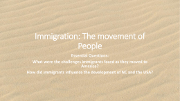 Immigration: The movement of People