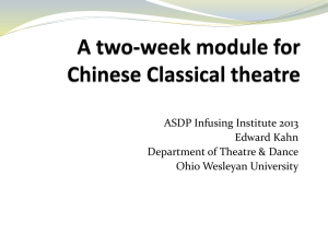 A two-week module for Chinese Classical theatre - East