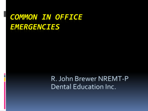 Common in Office Emergencies - Lancaster County Dental Society