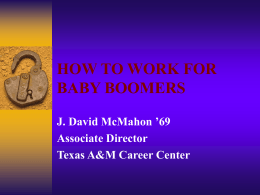 how to work for baby boomers - TAMU Computer Science Faculty