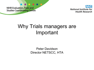 Why Trials managers are Important
