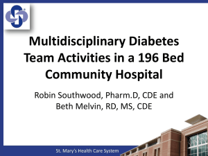 Multidisciplinary Diabetes Team Activities in a 200 Bed Community