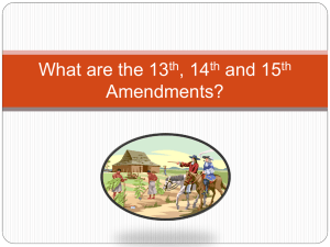 13th, 14th, 15th Amemdment PowerPoint