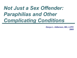 AOIC DVD Paraphilias Complicating Conditions