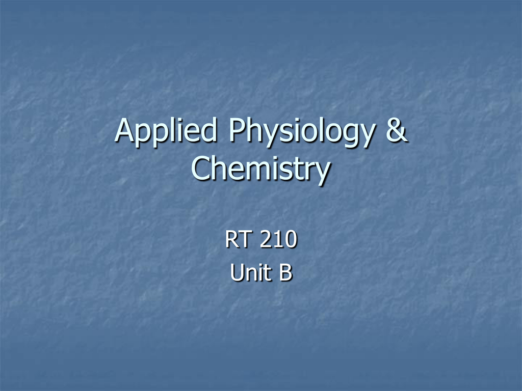 Applied Physiology and Chemistry PPT