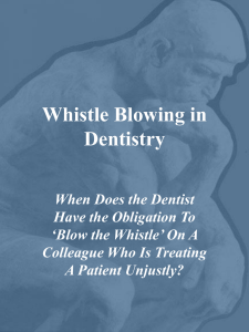 Whistle Blowing in Dentistry - webteach.mc.uky.edu