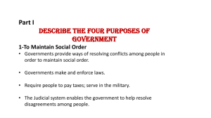 Part I Describe the Four Purposes of Government 1
