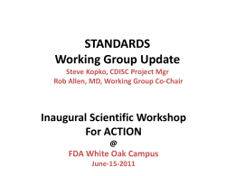 ACTION Standards Working Group Update