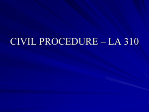 civil procedure – la 310 - johanson