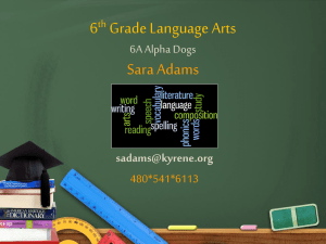 6th Grade Language Arts Sara Adams