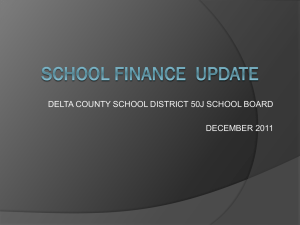 School Finance 101 - Delta County School District