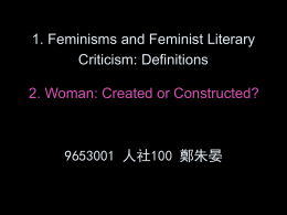 1. Feminisms and Feminist Literary Criticism: Definitions