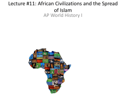 Lecture #11: African Civilizations and the Spread of