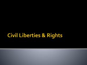 Civil Liberties & Rights