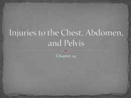 Injuries to the Chest, Abdomen, and Pelvis