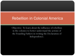 The Declaration of Independence and Rebellion