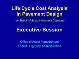 LIFE CYCLE COST ANALYSIS THE TRADITIONAL APPROACH